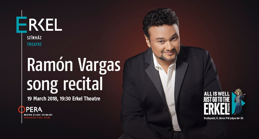 Ramón Vargas: 'Song Recital', Erkel Theatre, 19 March