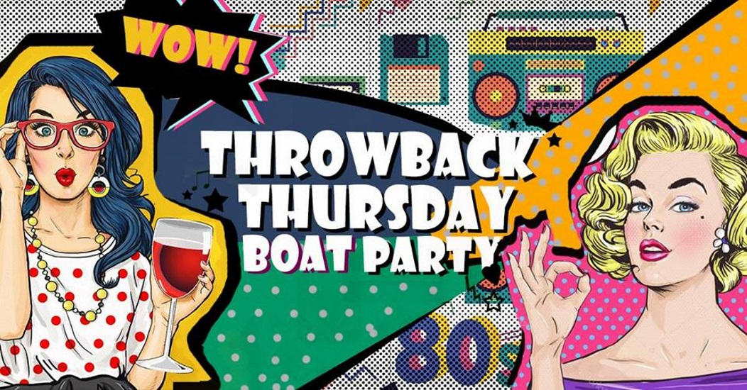 'Throwback Thursday' Boat Party