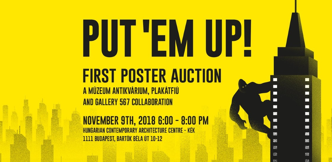 Put 'Em Up! First Poster Auction @ KÉK Centre