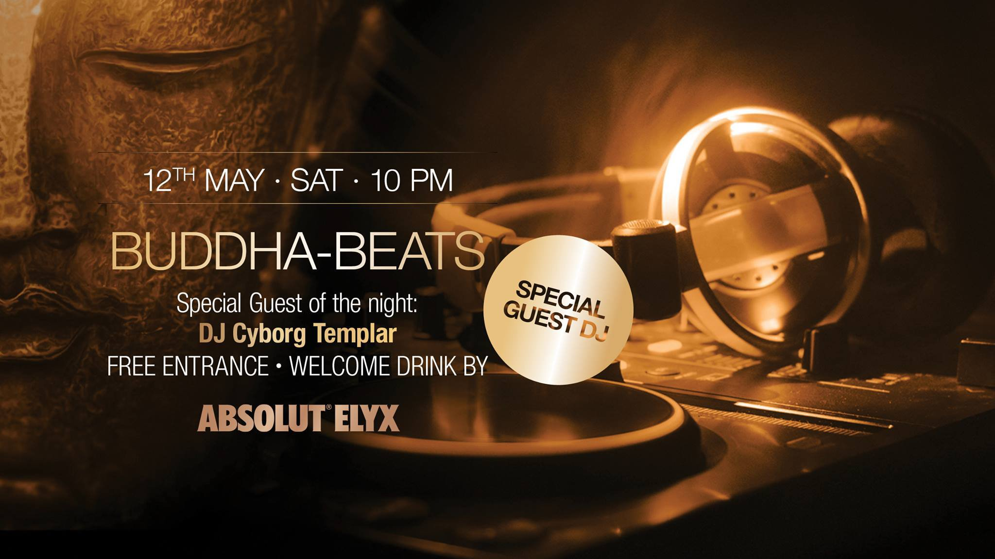 Buddha-Beats With DJ Cyborg Templar, 12 May