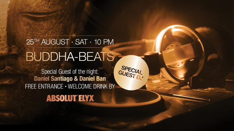 Buddha-Beats With Pure Lust: Daniel Santiago & Daniel Ban, 25 August