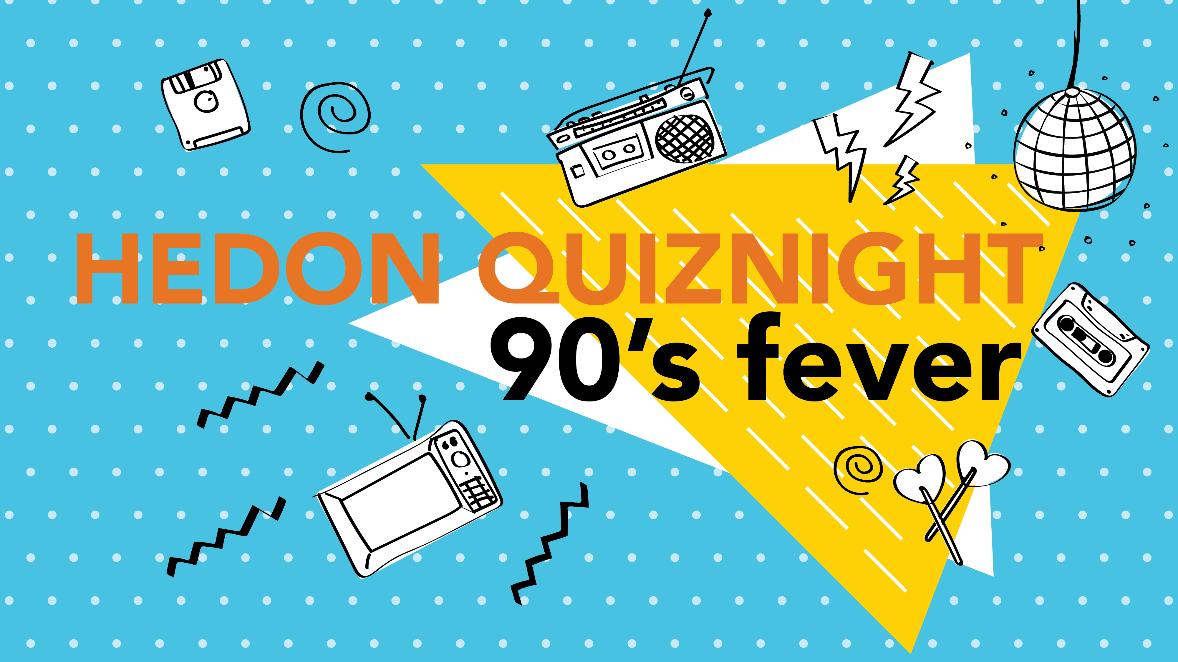 '90's Fever' Quiz Night, Hedon Taproom, 27 September