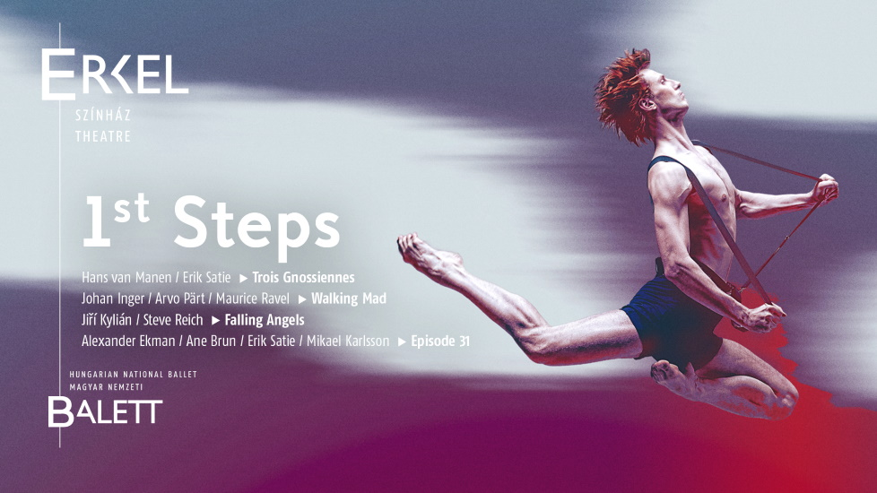New Hungarian National Ballet Show: 'First Steps' @ Erkel Theatre In September