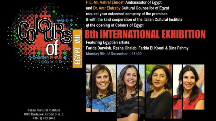 'Colours Of Egypt' Exhibition Opens In Budapest, 9 December