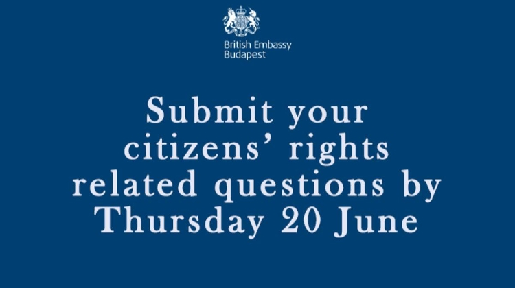 British Nationals Living In Hungary Invited To Ask Citizens' Rights Questions