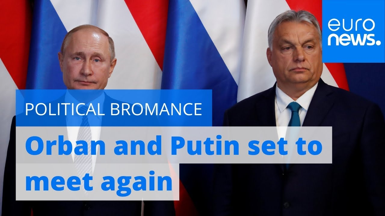 Video: Eastern Bromance – PM Orbán & Putin Set To Meet, Again