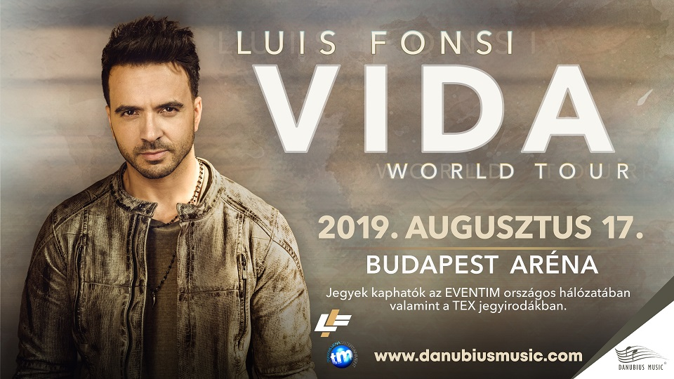 Coming Up: Luis Fonsi – Vida Tour, Budapest Sportaréna, 17 August
