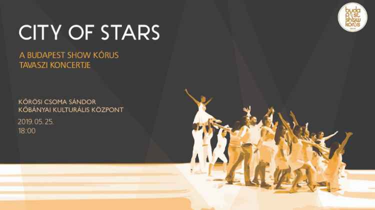 Budapest Show Choir: 'City Of Stars', 25 May