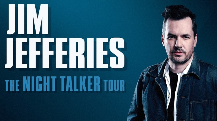 Jim Jefferies: 'Night Talker Tour', Budapest Congress Center, 30 November