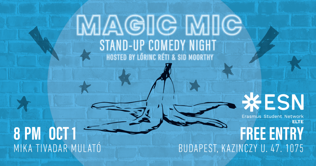 'Magic Mic Comedy' In Budapest, 1 October
