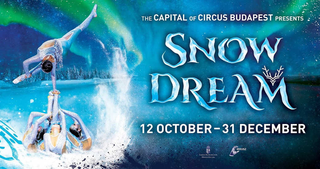 'Snow Dream' @ Capital Circus Of Budapest
