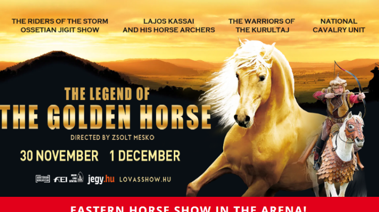 'Golden Horse: Legends Of Eastern Equestrian People' @ Budapest Arena, 30 Nov & 1 Dec