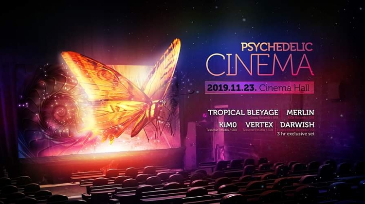 Psychedelic Cinema @ Cinema Hall Budapest, 23 November