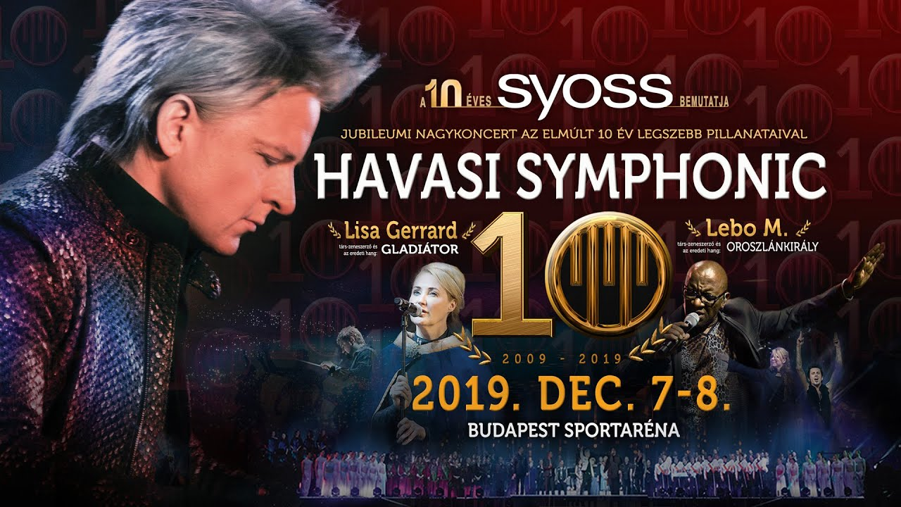 'Havasi Symphonic Show' In Budapest Arena, 7 & 8 December