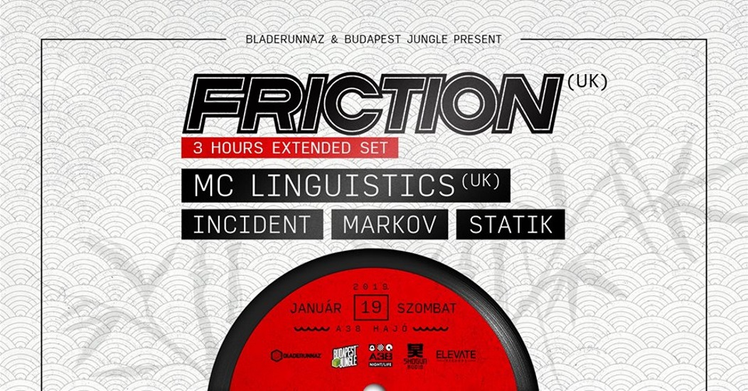 Bladerunnaz & Budapest Jungle Present Friction (UK)