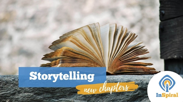 Storytelling @ InSpiral: New Life Chapters