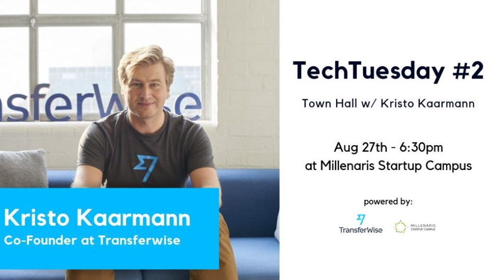 Tech Tuesday: Town Hall With Kristo Kaarmann (Co-Founder @ Transferwise)