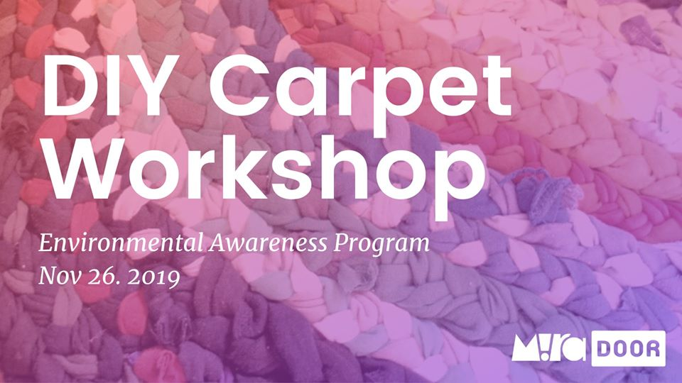 Environmental Awareness Program - DIY Carpet Workshop