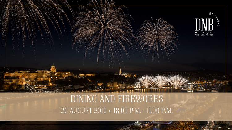 Fine Dining & Fireworks On 20 August @ Budapest Marriott Hotel