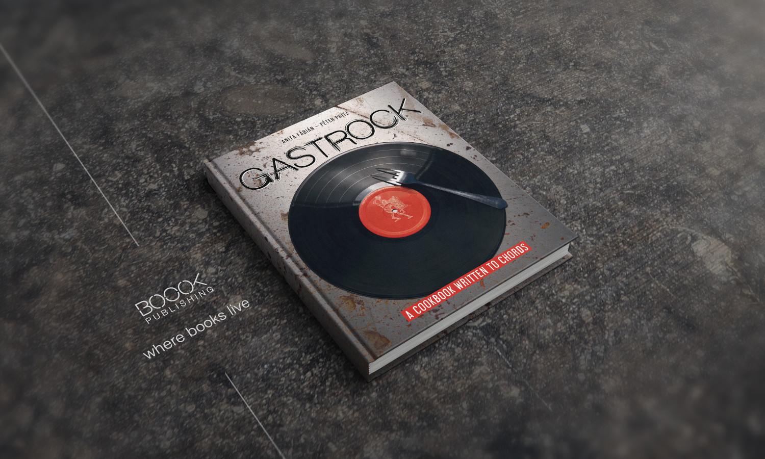 Gastrock: 'A Cookbook Written To Chords' Available In Hungary