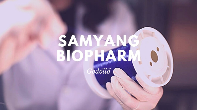 Video: Samyang Biopharm Chose Hungary For First European Production Unit