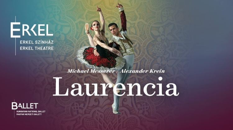Hungarian National Ballet Presents New Laurencia Production: 'Rebel Against A Spanish Tyrant'
