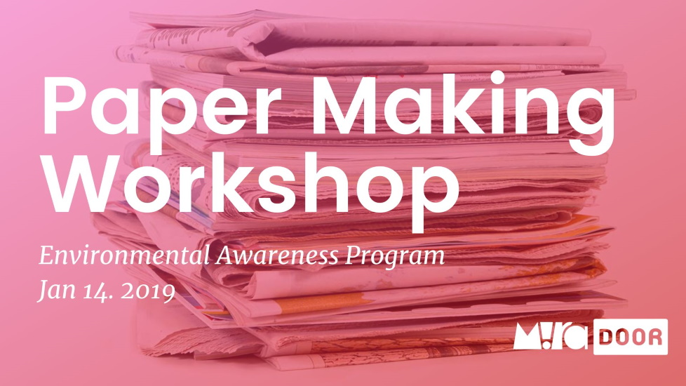 Environmental Awareness Program - Paper Making Workshop