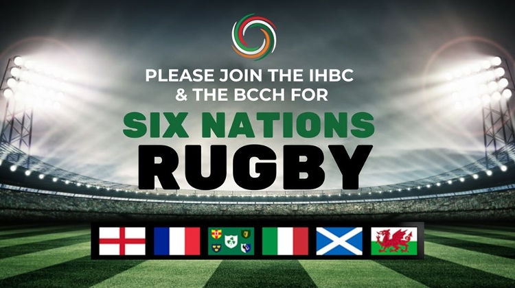 IHBC & BCCH: Six Nations Rugby