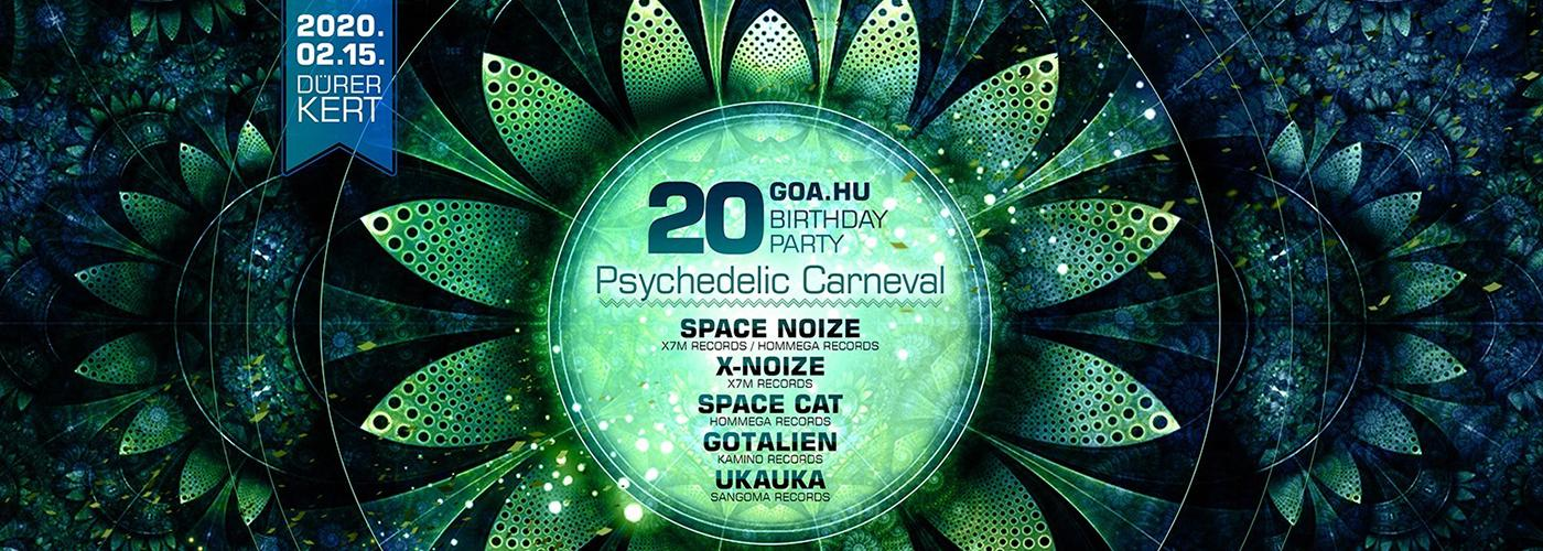 Goa.hu 20th Birthday Party & Psychedelic Carneval