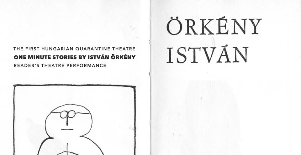 The First Hungarian Quarantine-Theatre: One Minute Stories II: