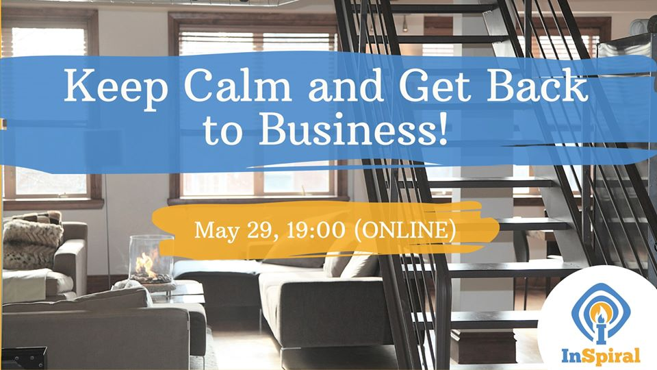 Workshop: Keep Calm & Get Back To Business