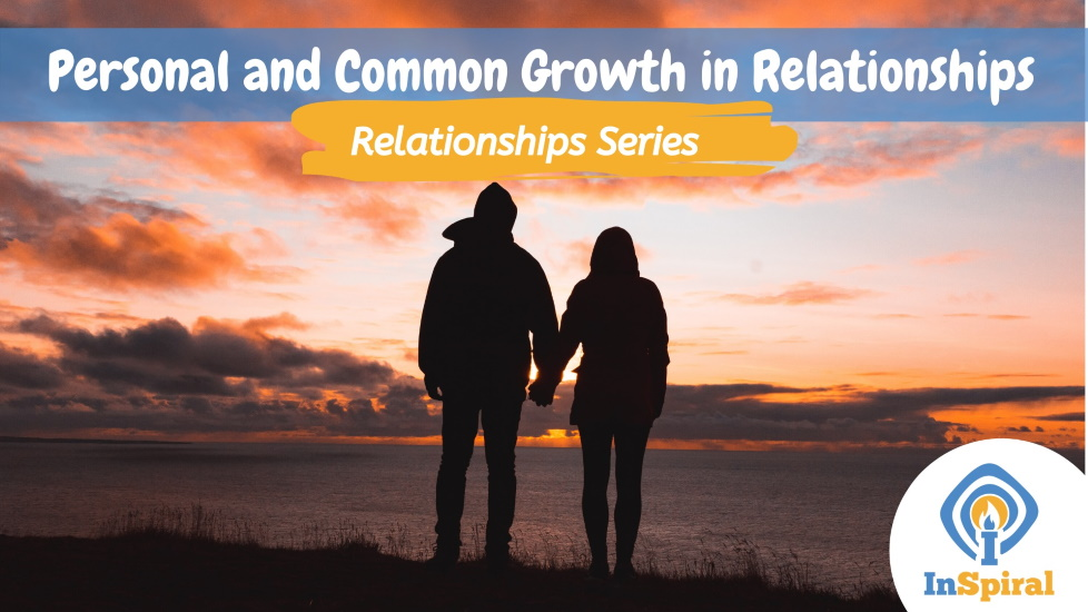 Personal & Common Growth In Relationships Workshop