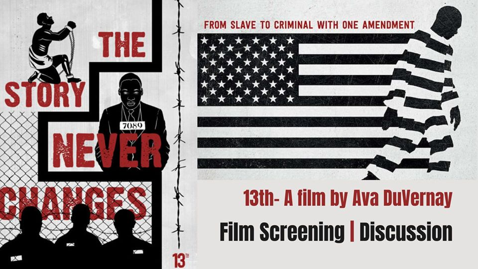 13th by Ava DuVernay: Film Screening & Discussion