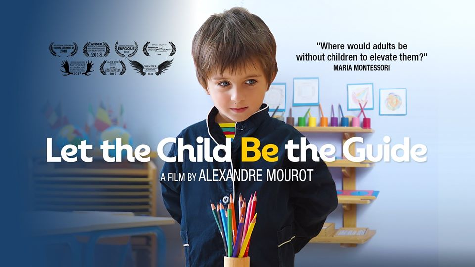 Film: Let The Child Be The Guide
