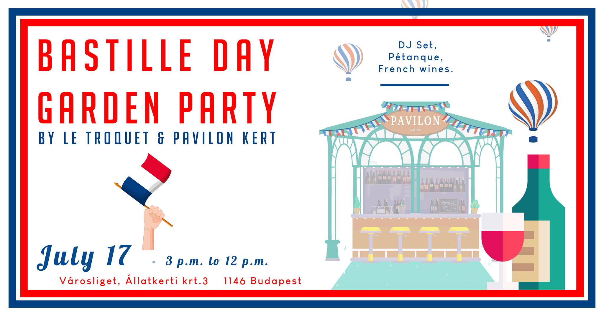 Bastille Day Garden Party @ Pavilon Kert In City Park