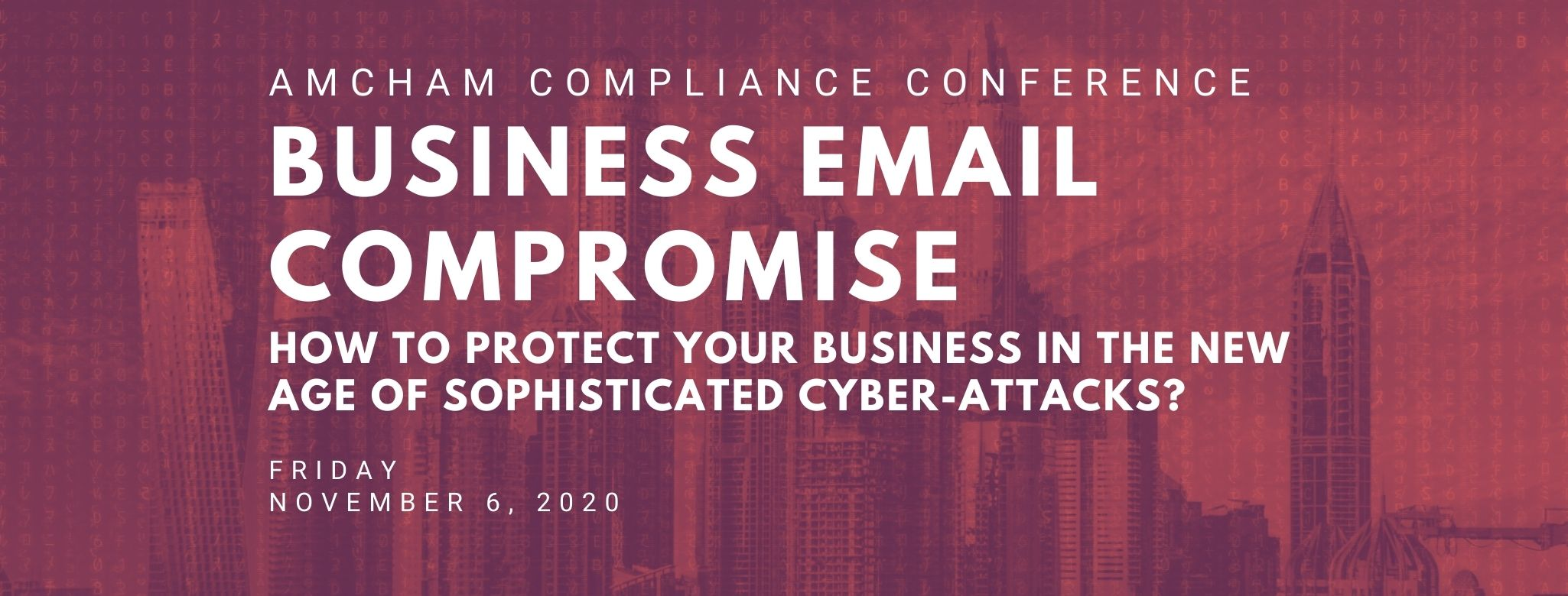 AmCham Conference: How To Protect Your Business From Cyber-Attacks?,