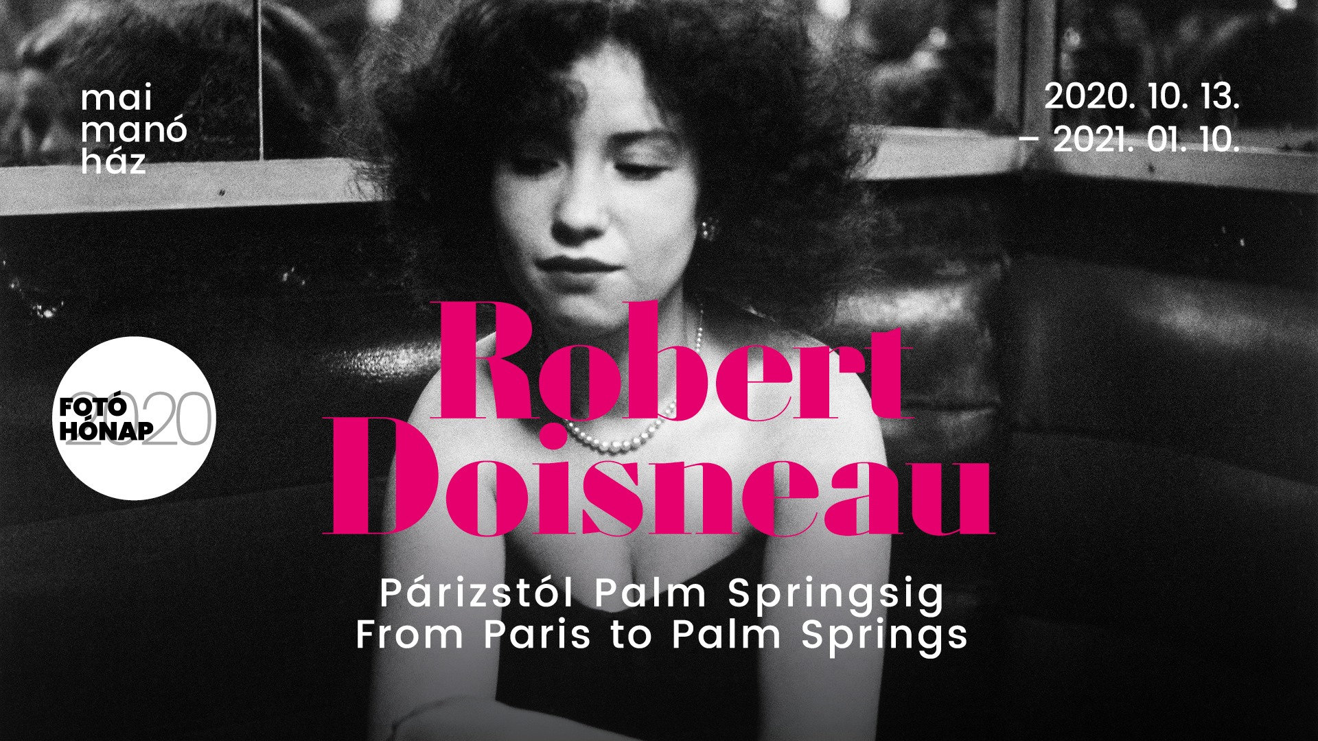 Robert Doisneau: 'From Paris To Palm Springs' Photo Exhibition
