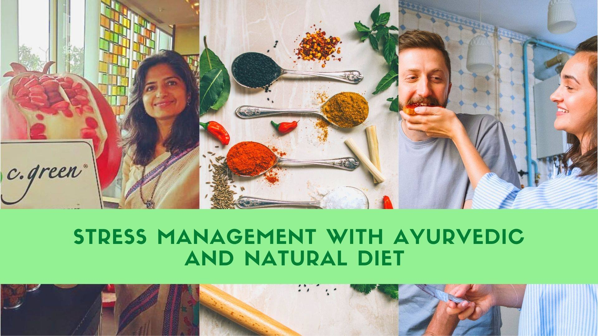 Stress Management With Ayurvedic And Natural Diet