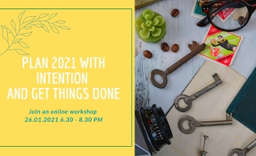 Online Workshop: Plan 2021 With Intention & Get Things Done, 26 January