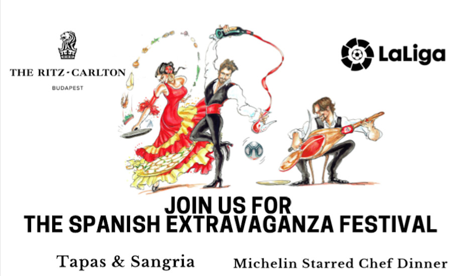 Spanish Extravaganza Festival @ The Ritz-Carlton, Budapest, 28 February – 1 March