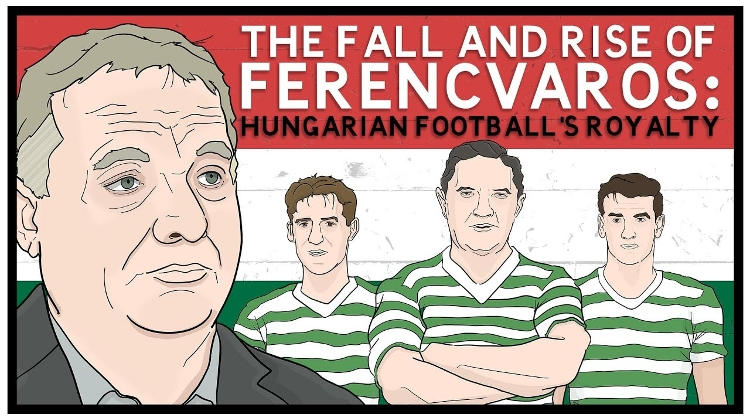 Video: Fall And Rise Of Hungarian Football's Royalty Ferencvaros