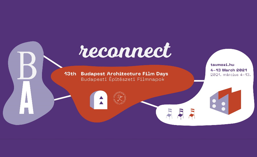 Budapest Architecture Film Days, 4 – 13 March