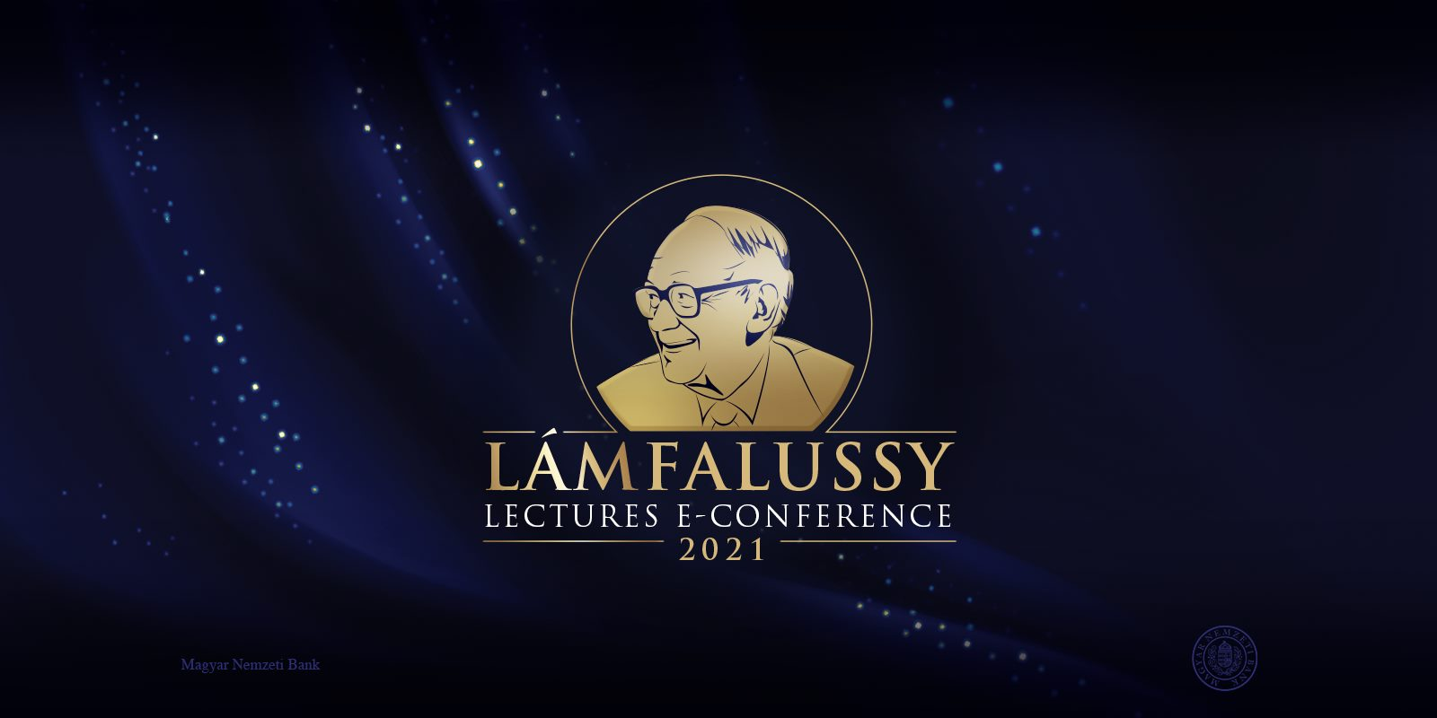 Future Of Monetary Policy After Covid-19: Lámfalussy Lectures Conference 2021