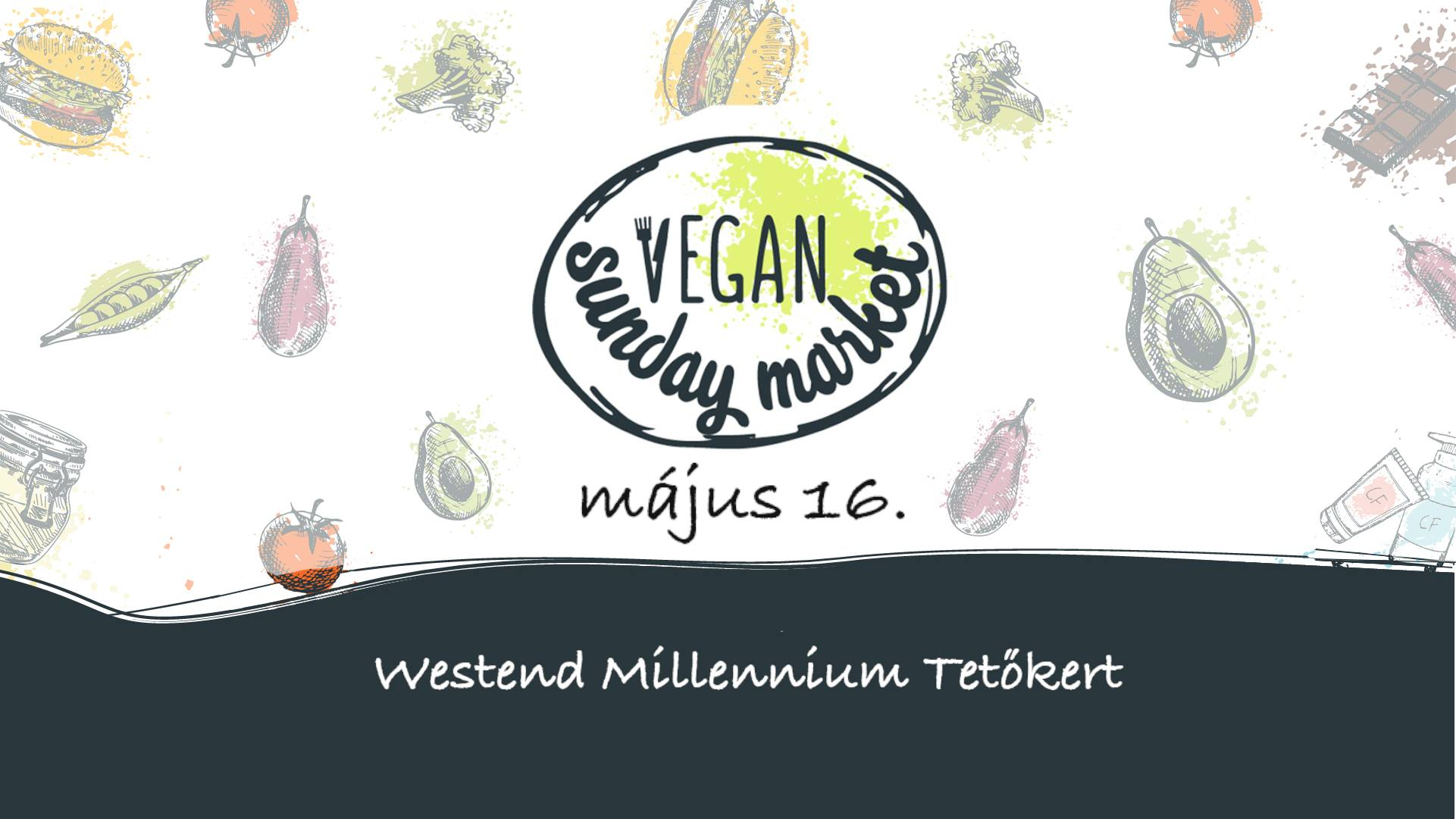Vegan Weekend Market, Westend Millenium Rooftop, 16 May