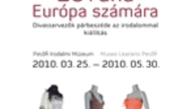 '20 Dresses For Europe', Petőfi Literary Museum, Shown Until 30 May