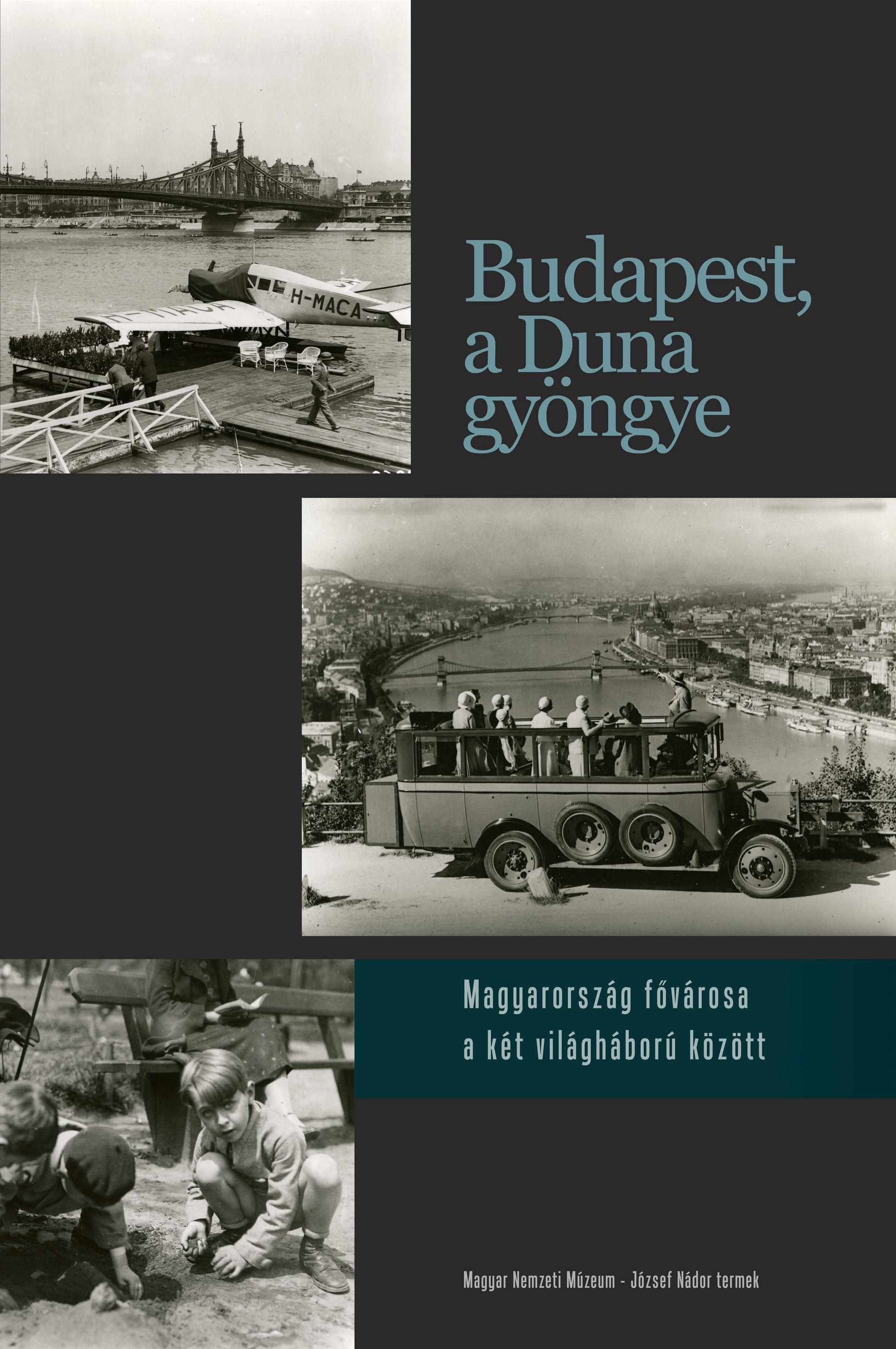 'Budapest The Pearl Of The Danube', Hungarian National Museum, Shown Until 31 August