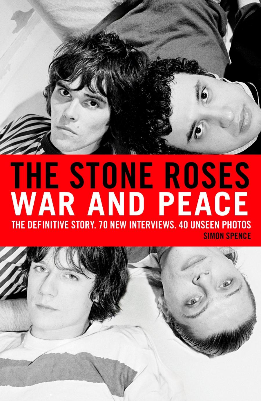 Book Review: The Stone Roses War And Peace, By Simon Spence