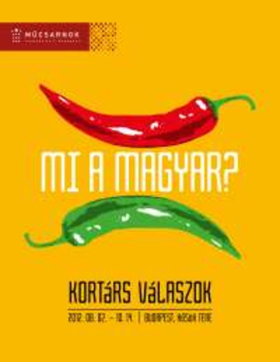 Now On: 'What Is Hungarian? Contemporary Answers', Műcsarnok Budapest