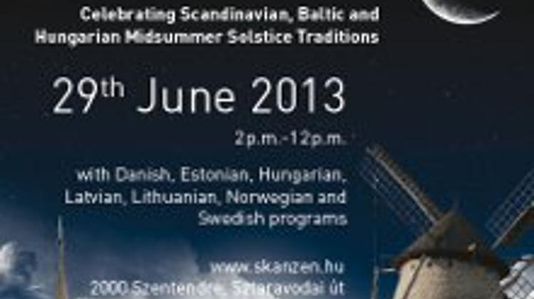 Invitation: Celebrating Baltic & Scandinavian Midsummer Solstice Traditions, Skanzen, Hungary, 29 June