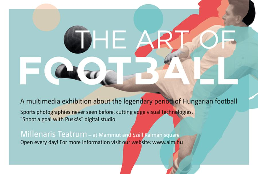 Now On: The Art of Football, Millenáris Budapest, Until August